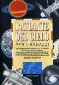 ROBIN KERROD - L'ATLANTE DEL CIELO PER I RAGAZZI - 1991