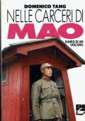 Nelle carceri di Mao, diario di un vescovo. Domenico Tang. Emi. 1990 /1 Edizione.