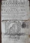 Del modo di comporre in versi, nella lingua italiana. Trattato di Girolamo Ruscelli nel quale va compreso un pieno e ordinatissimo rimario
