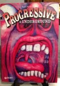 Progressive & Underground  in Gran Bretagna ed in Europa 1967 - 1976