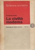 LA CIVILTÀ MODERNA Antologia di critica storica Vol. II
