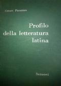 PROFILO DELLA LETTERATURA LATINA