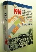 IL 1916 EVOLUZIONE GEOPOLITICA, TATTICA E TECNICA DI UN CONFLITTO SEMPRE PIU' ESTESO - ATTI DEL CONGRESSO DI STUDI INTERNAZIONALI ROMA 6-7 DICEMBRE 2016 (PRIMA GUERRA MONDIALE)