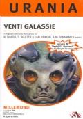 Venti Galassie - I migliori Racconti dell'anno - Millemondi Estate 2007