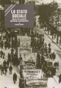Lo stato sociale. Ricerca del consenso nell'Europa contemporanea