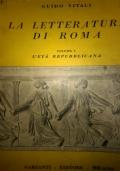 LA LETTERATURA DI ROMA volume 1 L'età repubblicana
