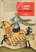 Il mondo feudale. Vassalli, signori e cavalieri