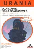 Scorciatoie nello Spaziotempo - I migliori racconti dell'Anno - Millemondi Estate 2005