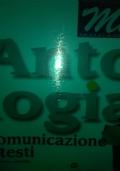 ANTOLOGIA Comunicazione e testi