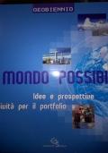 IL MONDO POSSIBILE Idee e prospettive Attività per il portfolio