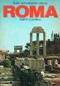 Itinerari archeologici Lazio meridionale - Una nuova guida per riscoprire tra i monti dell'entroterra e le Isole Pontine le testimonianze archeologiche dall'epoca preistorica a quella romana