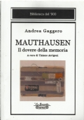 Mauthausen - il dovere della memoria