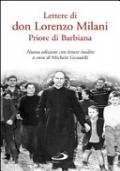 Lettere di don Lorenzo Milani priore di Barbiana Nuova edizione con lettere inedite A cura di Michele Gesualdi