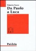 Da Paolo a Luca. Studi su Luca-Atti, vol. 1