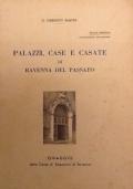 PALAZZI, CASE E CASATE DI RAVENNA DEL PASSATO