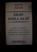 SHAW PARLA DA Sé