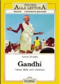Gandhi. L'eroe della non violenza