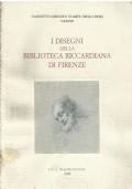 I Disegni della Biblioteca Riccardiana di Firenze