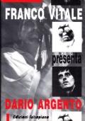 FRANCO VITALE PRESENTA DARIO ARGENTO
