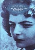 E.M. o la divina Barbara
