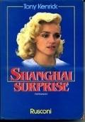 Shangai surprise