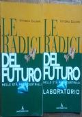 Le radici del futuro