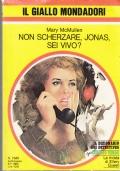 Giallo Mondadori - Non scherzare, Jonas, sei vivo?