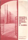 Mostra storica della risiera di S. Sabba
