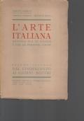 L'ARTE ITALIANA, VOL. II, DAL CINQUECENTO AI GIORNI NOSTRI,MANUALE PER LE SCUOLE E LE PERSONE COLTE