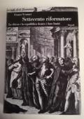 Settecento riformatore. II La chiesa e la repubblica dentro i loro limiti 1758-1774