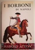 I Borboni di Napoli (1734 - 1825)