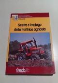 SCELTA E IMPIEGO DELLA TRATTRICE AGRICOLA - meccanizzazione-trattore agricolo-meccanica-manutenzione-sicurezza-motore-agricoltura