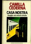 CASA NOSTRA Viaggio nei misteri d�Italia