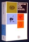 CINQUANT'ANNI DI UN EDITORE - Le edizioni Einaudi negli anni 1933-1983