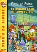 GERONIMO STILTON LO STRANO CASO DEI BRUFOLI BLU