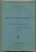 LEZIONI DI DIRITTO MARITTIMO AMMINISTRATIVO. Parte II e III. L'attività amministrativa nei porti ed in materia di navigazione marittima