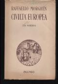 CIVILTA' EUROPEA, ETA' MODERNA