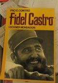 Fidel Castro + Fidel y la religion (in spagnolo)