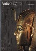 Antico Egitto. Lo splendore dell'arte dei faraoni