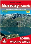 Norway South: The 50 finest fjord and mountain walks - Rother Walking Guide