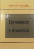 L'EUROCOMMUNISME C'EST DE L'ANTICOMMUNISME
