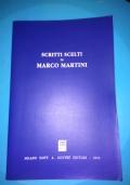 SCRITTI SCELTI DI MARCO MARTINI