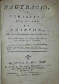 Naufragio e schiavitù del signor di Brisson. Colla descrizione de' deserti dell'Affrica dal Senegal fino a Marocco
