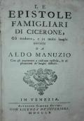 Le epistole famigliari di Cicerone. Già tradotte, e in molti luoghi corrette da Aldo Manuzio