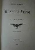 Giuseppe Verdi. Vita e opere; Nel primo centenario dalla nascita di Gioacchino Rossini. Discorso letto al circolo artistico di Catania