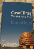 CasaClima vivere nel più