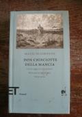 Don Chisciotte della Mancia Vol I