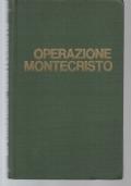 OPERAZIONE MONTECRISTO