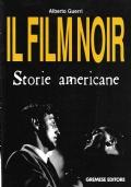 Il film noir. Storie americane