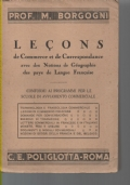 LECONS DE COMMERCE ET DE CORRESPONDENCE, AVEC DES NOTIONS DE GEOGRAPHIE DES PAYS DE LANGUE FRANCAISE